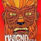 Maligno – II° edizione 27 28 30 31 ottobre 2012
