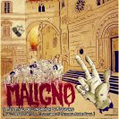 MALIGNO FEST III –  31 ottobre – 2&3 novembre 2013